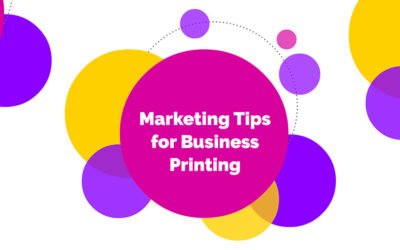 Marketing Tips for Business Printing